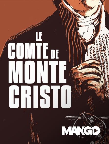 Mango - Le comte de Monte-Cristo