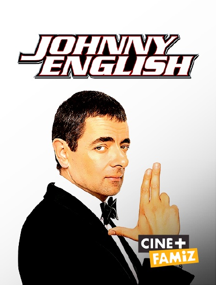 Ciné+ Famiz - Johnny English
