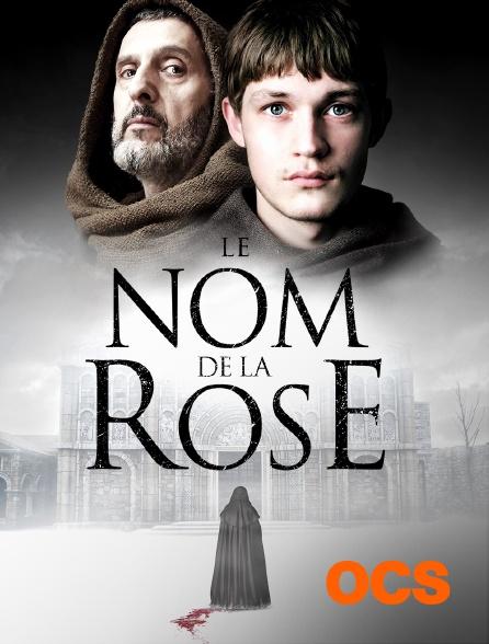 OCS - Le nom de la rose