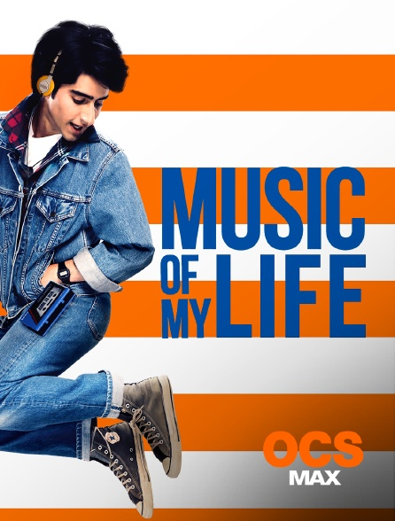 OCS Max - Music of my Life