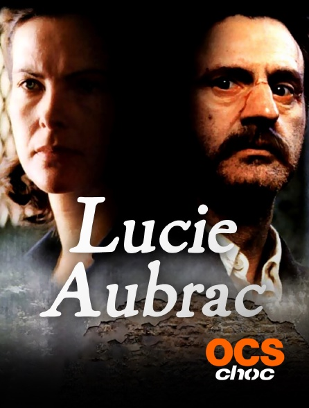 OCS Choc - Lucie Aubrac