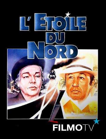 FilmoTV - L'étoile du Nord