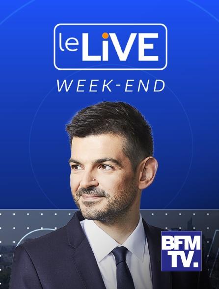 BFMTV - Le Live Week-end