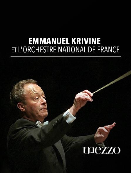 Mezzo - Emmanuel Krivine et l'Orchestre national de France