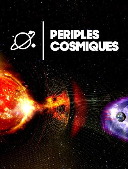 Périples cosmiques