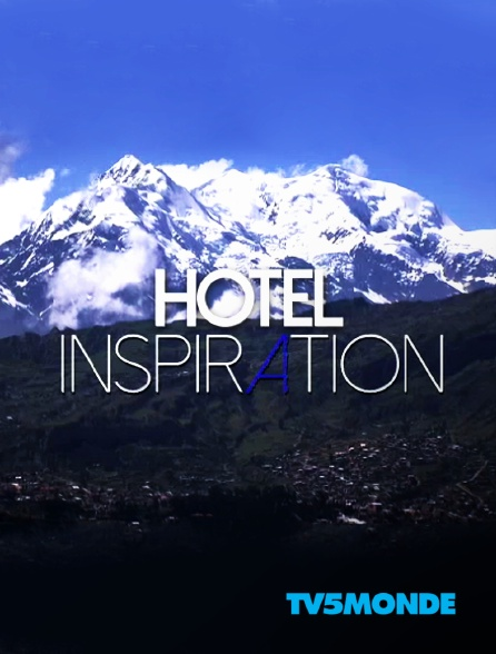 TV5MONDE - Hôtel inspiration