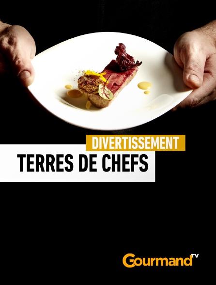 Gourmand TV - Terres de chefs