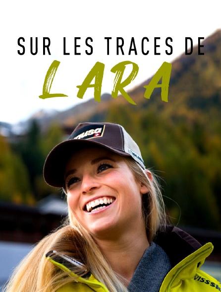 Sur les traces de Lara