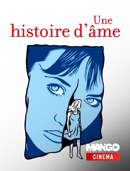 MANGO Cinéma - Une histoire d'âme