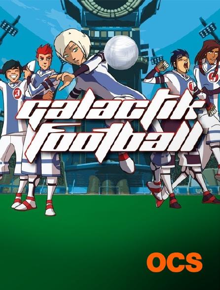 OCS - Galactik Football