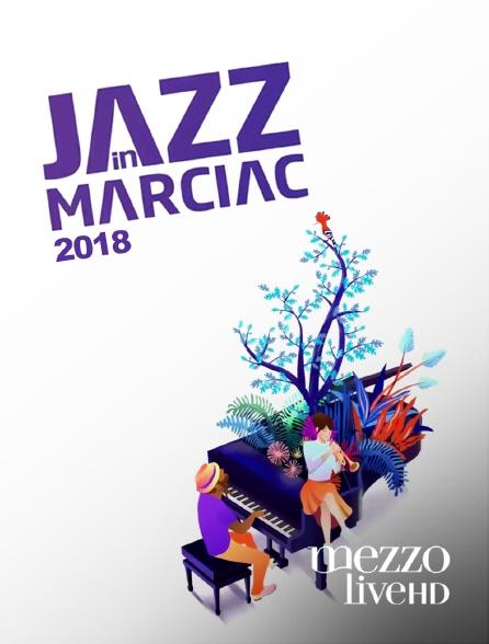 Mezzo Live HD - Jazz in Marciac 2018