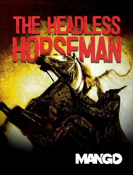 Mango - The Headless Horseman