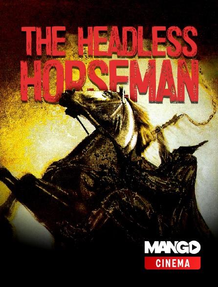 MANGO Cinéma - The Headless Horseman