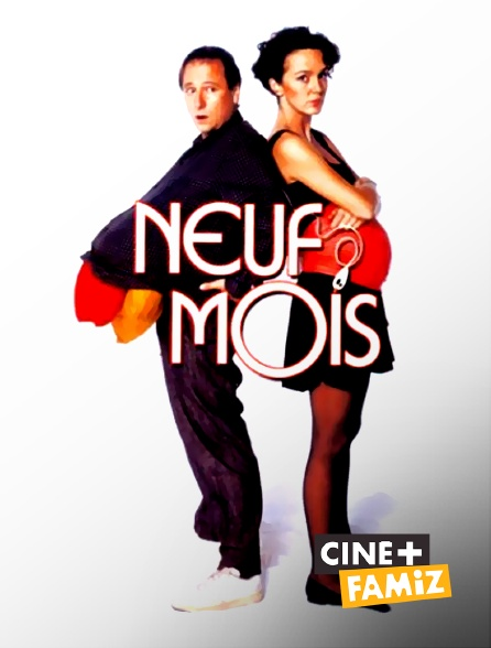 Ciné+ Famiz - Neuf mois