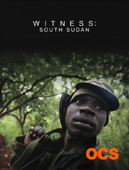OCS - Witness : Soudan du Sud