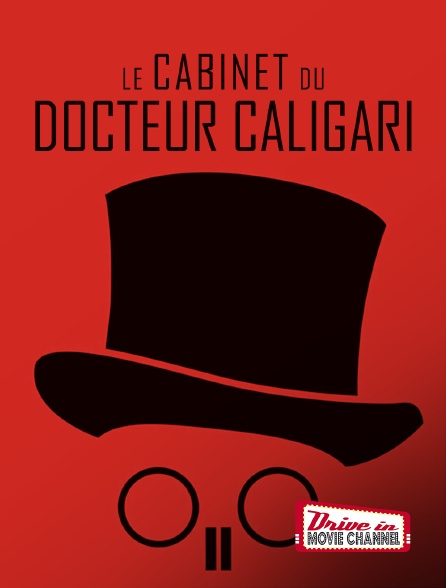 Drive-in Movie Channel - Le cabinet du docteur Caligari