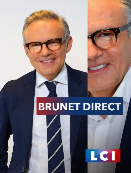 LCI - La Chaîne Info - Brunet direct
