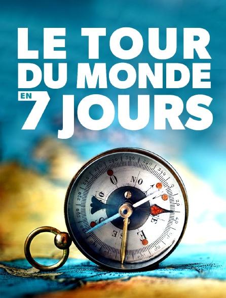 Le tour du monde en 7 jours