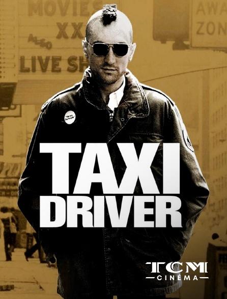 TCM Cinéma - Taxi Driver
