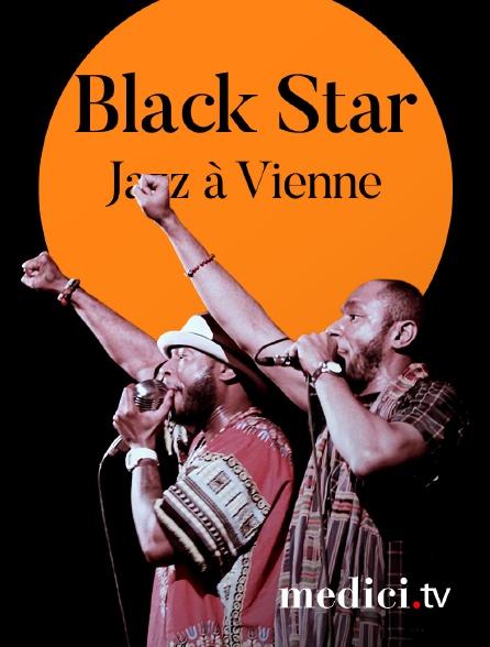 Medici - Black Star en concert à Jazz àVienne