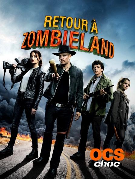 OCS Choc - Retour à Zombieland