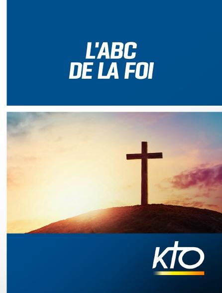 KTO - L'ABC de la Foi