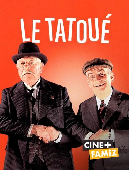Ciné+ Famiz - Le tatoué