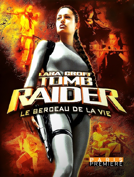 Paris Première - Lara croft tomb raider: le berceau de la vie