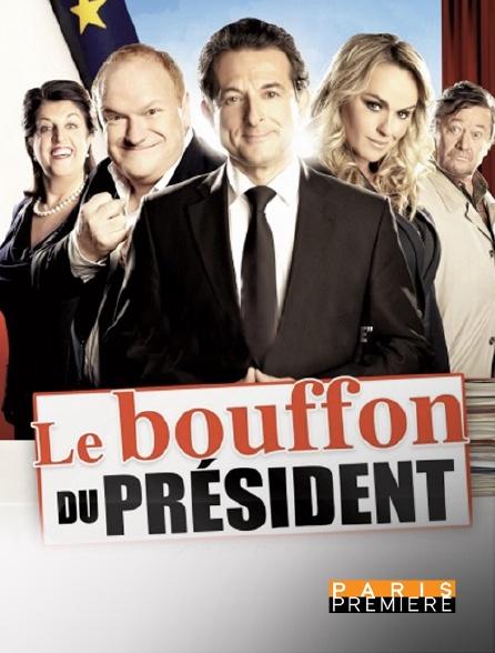 Paris Première - Le bouffon du président