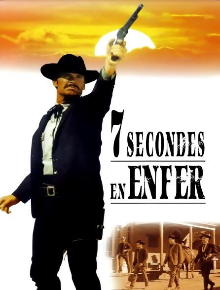 7 secondes en enfer