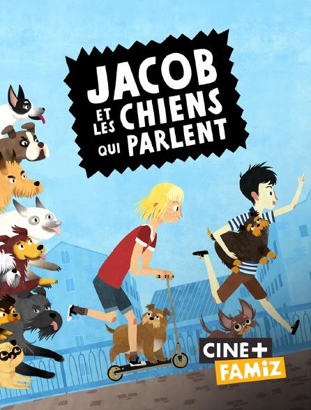 Ciné+ Famiz - Jacob et les chiens qui parlent