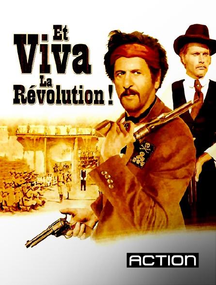 Action - Et viva la révolution