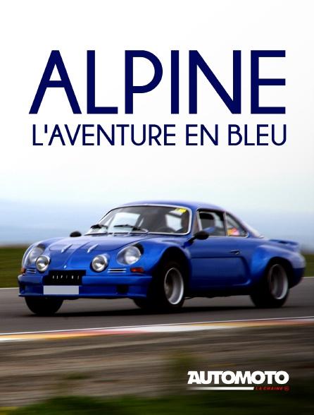 Automoto - Alpine, l'aventure en bleu