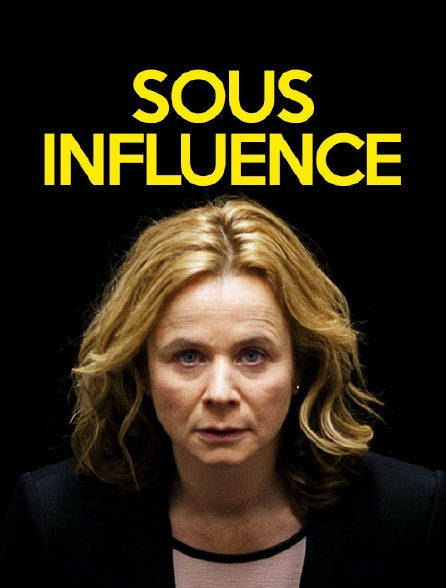Sous influence