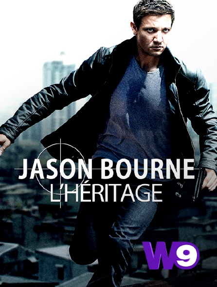 W9 - Jason Bourne : l'héritage