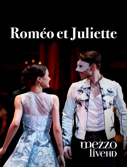 Mezzo Live HD - Roméo et Juliette