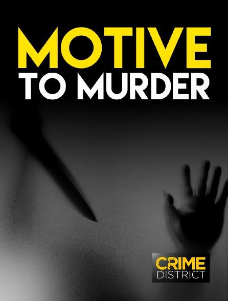 Crime District - Motive to Murder