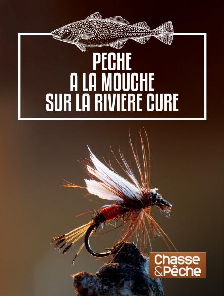 Chasse et pêche - Pêche à la mouche sur la rivière Cure