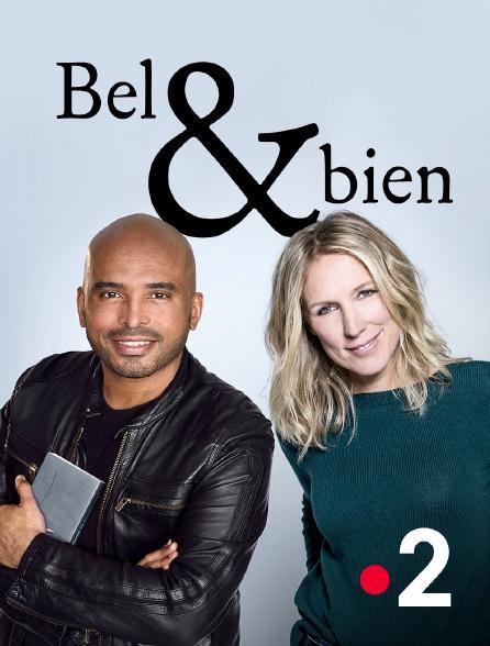 France 2 - Bel et bien