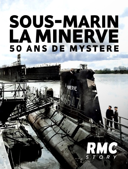 RMC Story - Sous-marin La Minerve : 50 ans de mystère