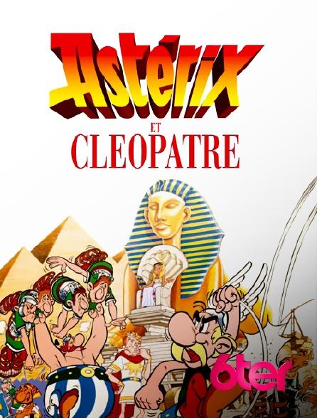 6ter - Astérix et Cléopâtre