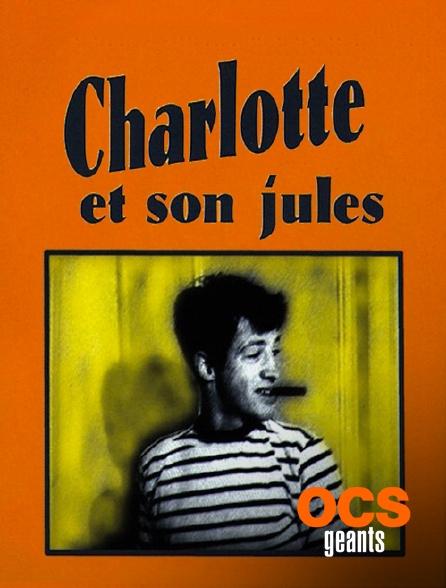OCS Géants - Charlotte et son Jules