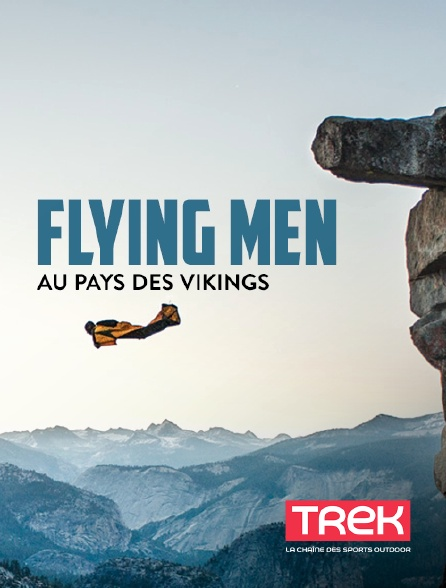 Trek - Flying Men au pays des Vikings