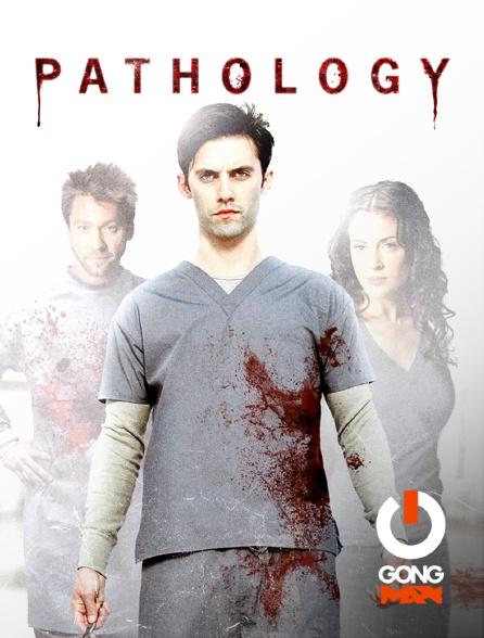 GONG Max - Pathology
