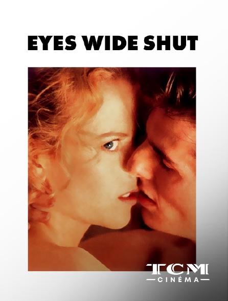 TCM Cinéma - Eyes wide shut