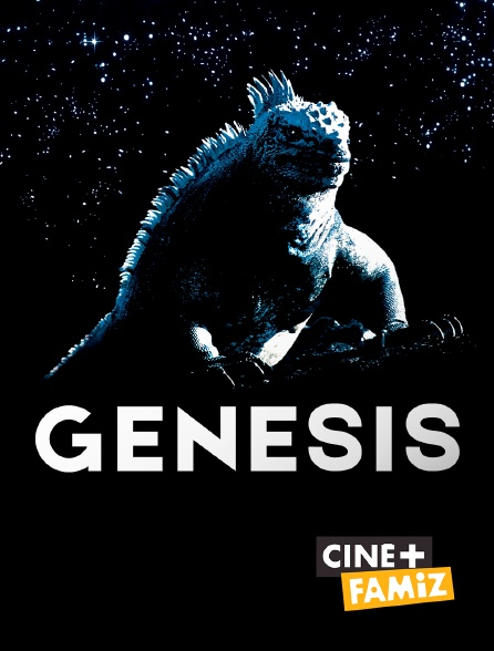 Ciné+ Famiz - Genesis
