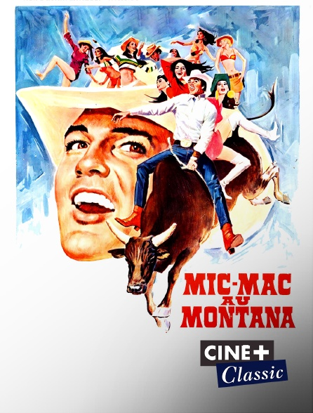 Ciné+ Classic - Micmac au Montana