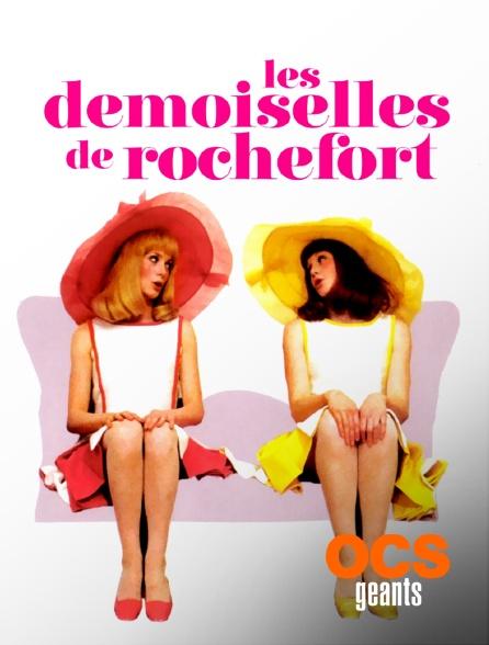 OCS Géants - Les demoiselles de Rochefort