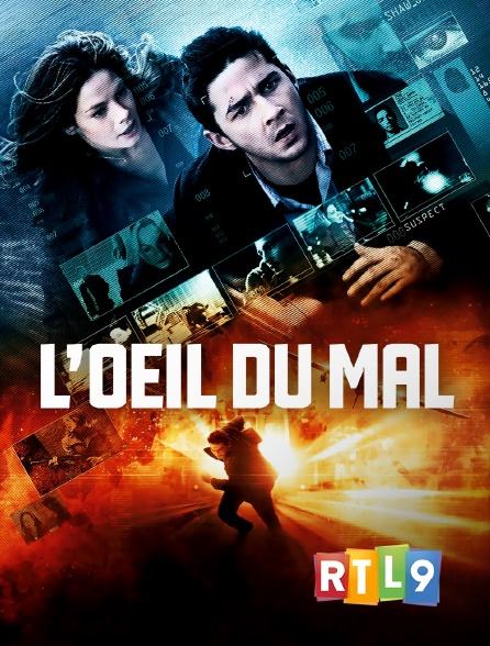 RTL 9 - L'oeil du mal