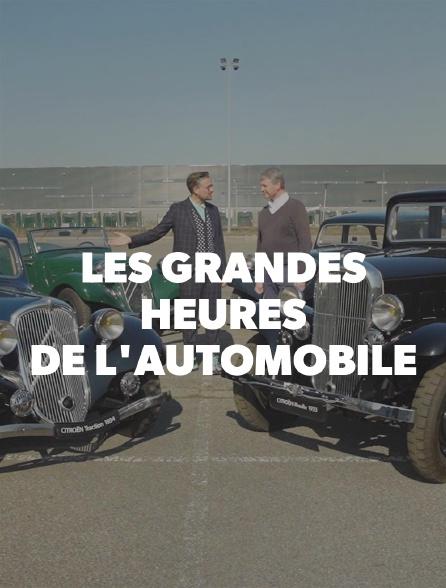 LES GRANDES HEURES DE L'AUTOMOBILE